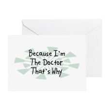 Because Doctor Greeting Card
