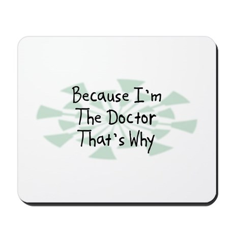 Because Doctor Mousepad