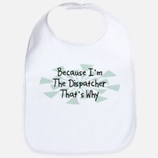 Because Dispatcher Bib