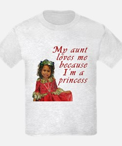 My Aunt Loves Me Because... T-Shirt