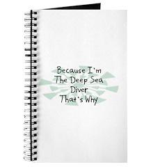 Because Deep Sea Diver Journal
