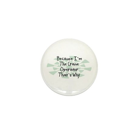 Because Crane Operator Mini Button (10 pack)
