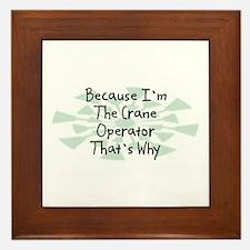 Because Crane Operator Framed Tile