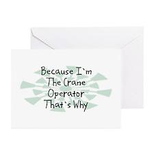 Because Crane Operator Greeting Cards (Pk of 20)