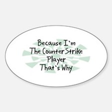Because CounterStrike Player Oval Decal