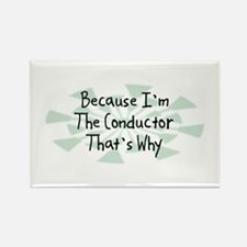 Because Conductor Rectangle Magnet (10 pack)