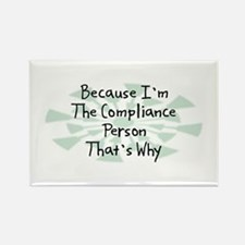 Because Compliance Person Rectangle Magnet