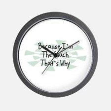 Because Coach Wall Clock