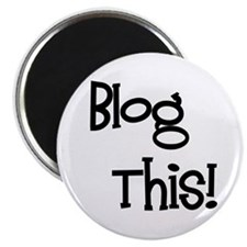 Blog This! Magnet