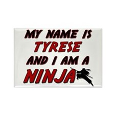 my name is tyrese and i am a ninja Rectangle Magne