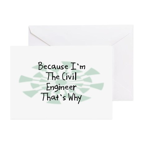 Because Civil Engineer Greeting Cards (Pk of 10)