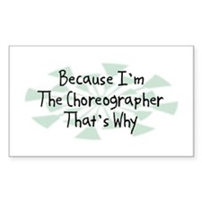 Because Choreographer Rectangle Decal