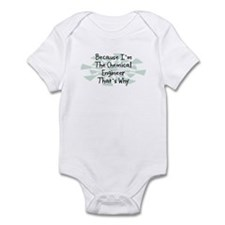 Because Chemical Engineer Infant Bodysuit
