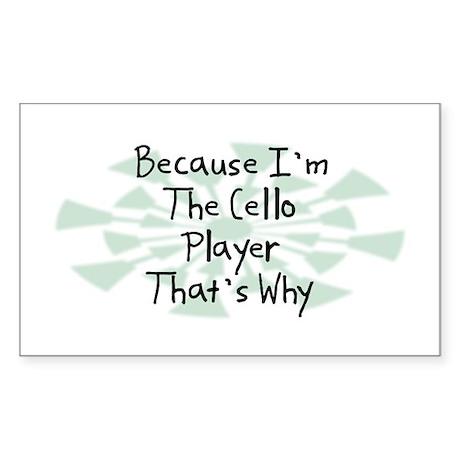 Because Cello Player Rectangle Sticker