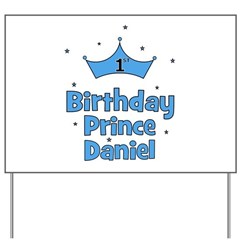 1st Birthday Prince Daniel! Yard Sign