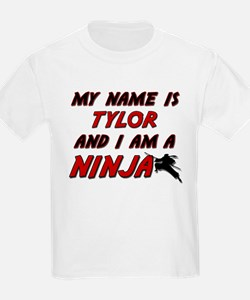 my name is tylor and i am a ninja T-Shirt