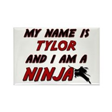 my name is tylor and i am a ninja Rectangle Magnet
