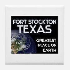 fort stockton texas - greatest place on earth Tile