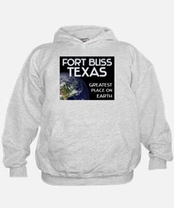 fort bliss texas - greatest place on earth Hoodie