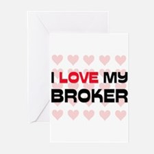 I Love My Broker Greeting Cards (Pk of 10)