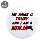 my name is trudy and i am a ninja 3.5