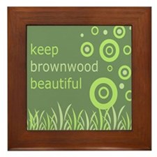 """Keep Brownwood Beautiful"" Framed Tile"