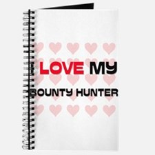 I Love My Bounty Hunter Journal