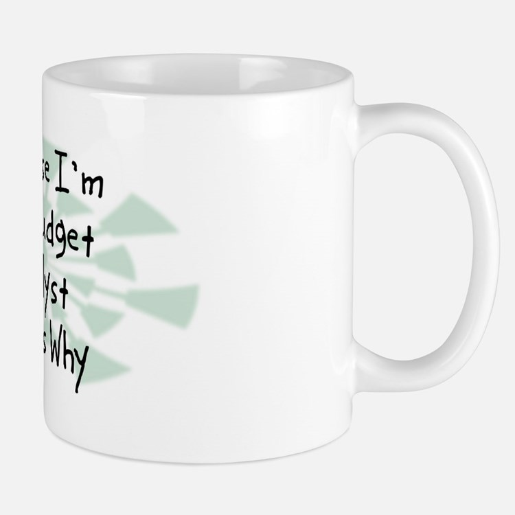 Because Budget Analyst Mug