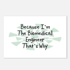 Because Biomedical Engineer Postcards (Package of