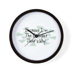 Because Biologist Wall Clock