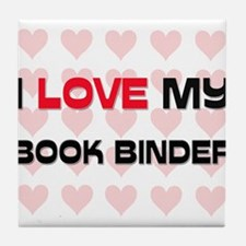I Love My Book Binder Tile Coaster