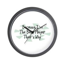 Because Bass Player Wall Clock