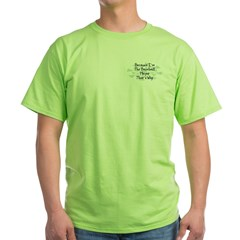 Because Baseball Player T-Shirt