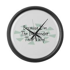 Because Bartender Large Wall Clock