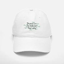 Because Balloonist Baseball Baseball Cap