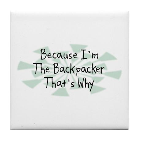 Because Backpacker Tile Coaster
