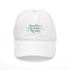 Because Auditor Baseball Cap