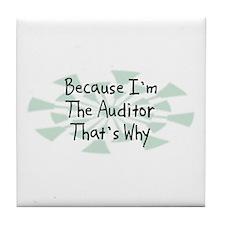 Because Auditor Tile Coaster