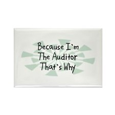 Because Auditor Rectangle Magnet