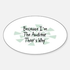 Because Auditor Oval Decal