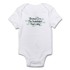 Because Audiologist Infant Bodysuit