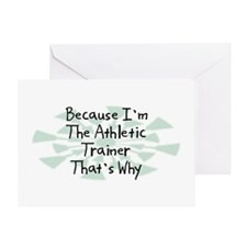 Because Athletic Trainer Greeting Card