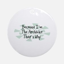 Because Archivist Ornament (Round)