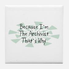 Because Archivist Tile Coaster