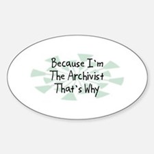 Because Archivist Oval Decal