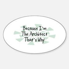 Because Architect Oval Decal