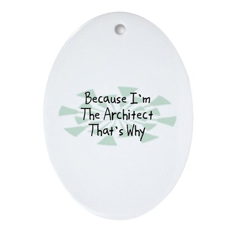 Because Architect Oval Ornament