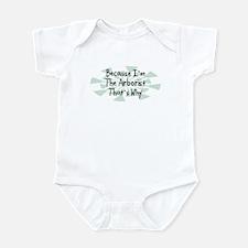 Because Arborist Infant Bodysuit