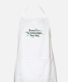 Because Anthropologist BBQ Apron