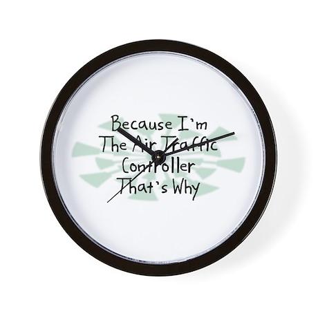 Because Air Traffic Controller Wall Clock